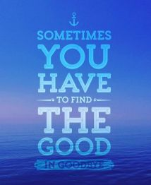 Find the Good in Goodbye