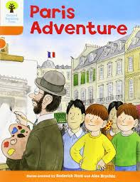 Oxford Reading Tree: Level 6: More Stories B: Paris Adventure ...